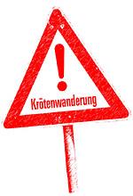 "Schild ""Krötenwanderung"" - Foto: Helge May"